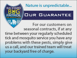 Backyard Bug Patrol Guarantee